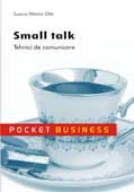 Small talk. Tehnici de negociere - Susane Watzke-Otte