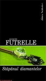 Stapanul diamantelor  - Jacques Futrelle