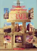 Straluciri diamantine in Israel - Ciucescu Doru