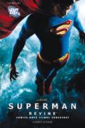 Superman - Comics dupa filmul consacrat  - traducerea de Dan Pavelescu