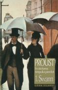 Swann - vol. 1 In cautarea timpului pierdut  - Marcel Proust