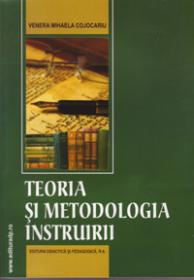 Teoria si metodologia instruirii - Cojocariu Venera Mihaela