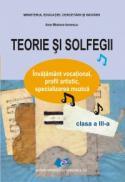 Teorie si solfegii clasa a III a - Ana Motora Ionescu