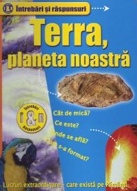 Terra, planeta noastra - Gibbs Nick