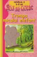 Trompa micului elefant - Gabriel Zaharia