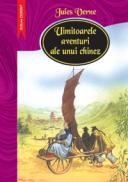 Uimitoarele aventuri ale unui chinez  - Jules Verne