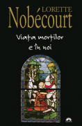 Viata mortilor e in noi  - Lorette Nobecourt