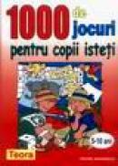 1000 de jocuri pentru copii isteti -