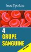 4 grupe sanguine - Inesa Tiporkina