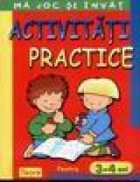 Activitati practice pentru 3-4 ani -