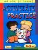 Activitati practice pentru 4-5 ani -
