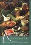 Alimentatie inteligenta - Dr Emil Radulescu