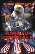 Ambitii imperiale - Noam Chomsky