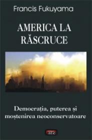 America la rascruce - Francis Fukuyama