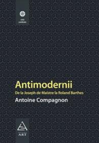 Antimodernii - Antoine Compagnon