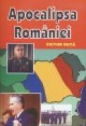 Apocalipsa Romaniei - Victor Duta
