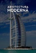 Arhitectura moderna - Anthony Hassell, Elain Harwood