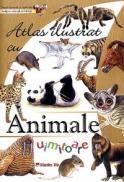 Atlas ilustrat cu ANIMALE UIMITOARE - ***