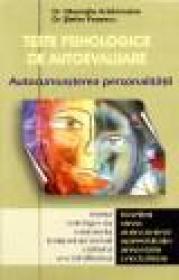 Autocunoasterea personalitatii prin Teste psihologice de autoevaluare - Gheorghe Aradavoaicei, Stefan Popescu