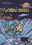 Aventura cosmica - George Paulian