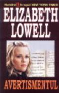 Avertismentul - Elizabeth Lowell