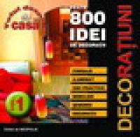 CD 800 IDEI DE DECORATIUNI VOL.1 - ***
