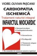 Cardiopatia ischemica / infarctul miocardic - tratament naturist integral - Viorel Olivian Pascanu