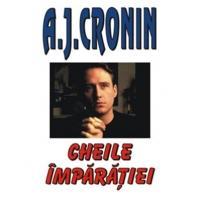 Cheile Imparatiei - A. J. Cronin