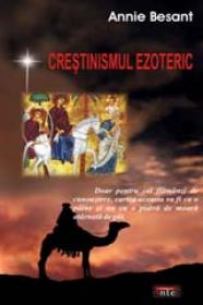 Crestinismul Ezoteric - Annie Besant