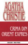 Crima din Orient Express  - Agatha Christie