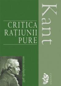 Critica ratiunii pure - Immanuel Kant