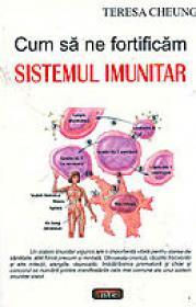 Cum sa ne fortificam sistemul imunitar - Teresa Cheung