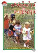 Cunoasterea mediului - Gradinita in poienita - Marcela Penes, M. Ciobotariu