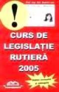 Curs de legislatie rutiera 2005 - Prof. Leg. Rut. Dumitru Leu
