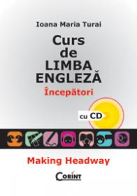 Curs de limba engleza. incepatori (cu cd)  - Ioana Maria-Turai