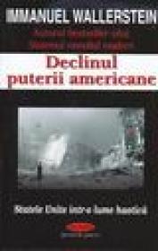 Declinul puterii americane - Immanuel Wallserstein