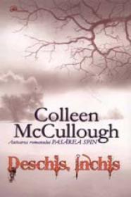 Deschis inchis - Colleen Mccullough
