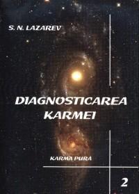 Diagnosticarea karmei - Vol.2 - Karma pura - Serghei Nicolaevici Lazarev