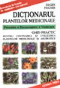 Dictionarul plantelor medicinale - Eugen Fischer