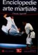 Enciclopedie de arte martiale - Claudiu Sgandar