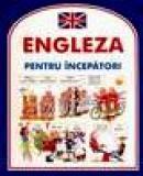 Engleza pentru incepatori -