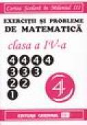 Exercitii si probleme de matematica pentru clasa a IV-a - Adrian Ica (coord)