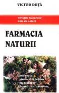 Farmacia naturii - Victor Duta