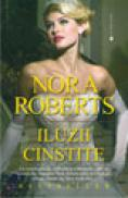 Iluzii cinstite - Nora Roberts