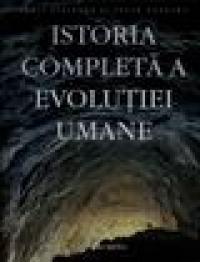 Istoria completa a evolutiei umane - Chris Stringer