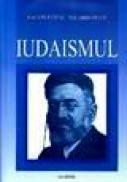 Iudaismul. Studii, eseuri, emiletica si retorica - Iacob Ithac Niemirowe