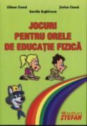 Jocuri pentru educatie fizica - A. Arghirescu, L. Cioaca, St. Cioaca
