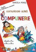 Limba romana - comunicare scrisa - clasele a II-a, a III-a, a IV-a - Marcele Penes