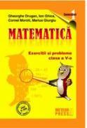 MATEMATICA - clasa a V-a, semestrul I 2009-2010 - Gheorghe Drugan, Ion Ghica, Cornel Moroti, Marius Giurgiu