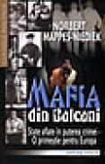 Mafia din Balcani - Norbert Mappes Niediek